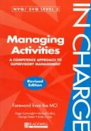 Cover of: Managing Activities: A Competence Approach to Supervisory Management (In Charge)