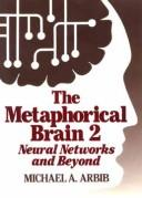 Cover of: The metaphorical brain 2