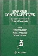 Cover of: Barrier Contraceptives | Dominican Republic) Contraceptive Research and Development Program. International Workshop (4th : 1993 : Santo Domingo