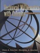 Technical mathematics with calculus by Paul Calter