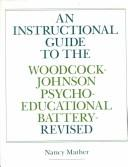 Cover of: An instructional guide to the Woodcock-Johnson Psycho-Educational Battery, revised