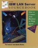 Cover of: IBM Lan server sourcebook | Pat Scherer