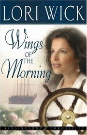 Cover of: Wings of the Morning (Kensington Chronicles, Book 2)