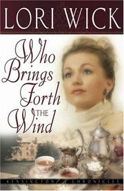 Cover of: Who Brings Forth the Wind (Kensington Chronicles, Book 3)