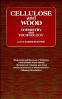 Cover of: Cellulose and wood--chemistry and technology | Cellulose Conference (10th 1988 Syracuse, N.Y.)