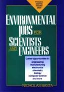 Cover of: Environmental Jobs for Scientists and Engineers