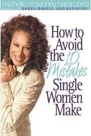 Cover of: How to Avoid the 10 Mistakes Single Women Make
