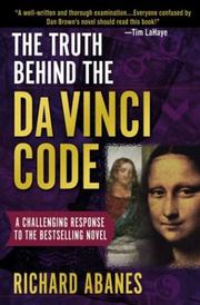 Cover of: The truth behind the da Vinci code | Richard Abanes