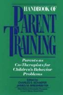 Cover of: Handbook of parent training