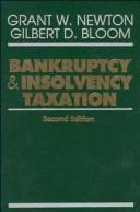 Cover of: Bankruptcy and Insolvency Taxation, 2nd Edition | Grant W. Newton