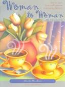 Cover of: Woman To Woman Mentoring Handbook