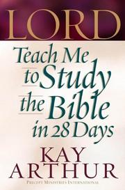 Cover of: Lord, teach me to study the Bible in 28 days