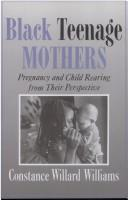 Cover of: Black teenage mothers