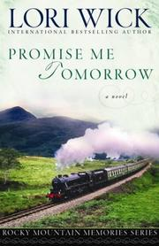 Cover of: Promise Me Tomorrow (Rocky Mountain Memories #4)