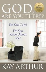 Cover of: God, Are You There? (Arthur, Kay)