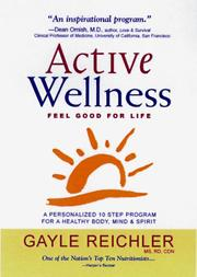 Active wellness by Gayle Reichler