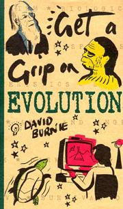 Cover of: Get a Grip on Evolution