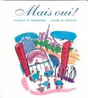 Cover of: Mais Oui! (Text Only) - Chantal P. Thompson - Hardcover - |