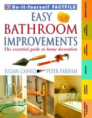 Cover of: Easy Bathroom Improvements (Time-Life Do-It-Yourself Factfiles, 4) | Julian Cassell, Peter Parham