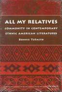 All My Relatives by Bonnie TuSmith