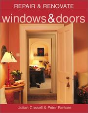 Cover of: Windows & Doors (Repair & Renovate) | Julian Cassell