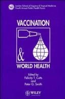 Cover of: Vaccination & world health