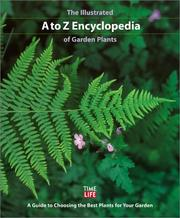 Cover of: The Illustrated A to Z Encyclopedia of Garden Plants |