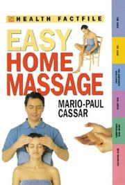 Cover of: Easy Home Massage (Time-Life Health Factfiles)