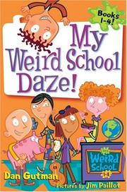 Cover of: My Weird School Daze!: Books 1 to 4
