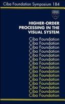 Cover of: Higher-order processing in the visual system. |