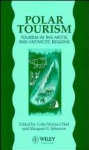 Cover of: Polar Tourism: Tourism in the Arctic and Antarctic Regions