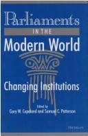 Cover of: Parliaments in the Modern World |