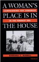 Cover of: A Woman's Place Is in the House