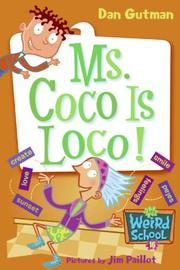 Cover of: My Weird School #16: Ms. Coco Is Loco!