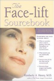 Cover of: The Face-Lift Sourcebook (Sourcebooks) | Kimberly A. Henry