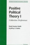 Cover of: Positive Political Theory I | David Austen-Smith