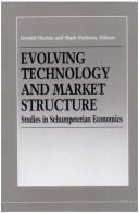 Evolving Technology and Market Structure: Studies in Schumpeterian Economics