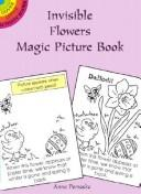 Cover of: Invisible Flowers Magic Picture Book