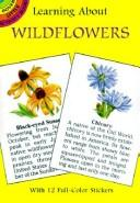Cover of: Learning About Wildflowers (Learning About Series) | Dot Barlowe
