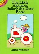 Cover of: The Little Alphabet Follow-the-Dots Book