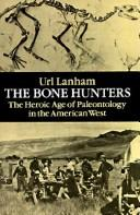 The bone hunters by Url Lanham