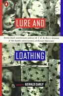 Cover of: Lure and Loathing | Gerald Early