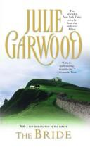 Cover of: The bride | Julie Garwood