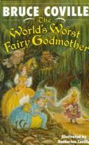 Cover of: The WORLDS WORST FAIRY GODMOTHER HARDCOVER