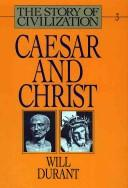 Cover of: Caesar and Christ (The Story of Civilization III)