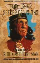 Cover of: Lame Deer, seeker of visions