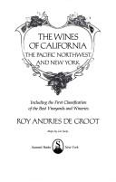 Cover of: The Wines of California, the Pacific Northwest and New York (#40049) | Roy Andries Degroot