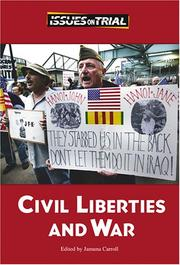 Cover of: Issues on Trial - Civil Liberties and War (Issues on Trial) | Jamuna Carroll