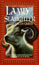 Cover of: Lamb to the Slaughter | Elizabeth Quinn