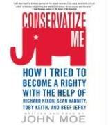 Cover of: Conservatize Me CD | John Moe